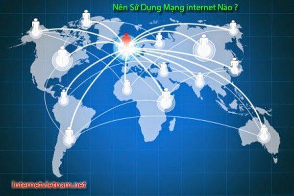 nen-su-dung-mang-internet-nao